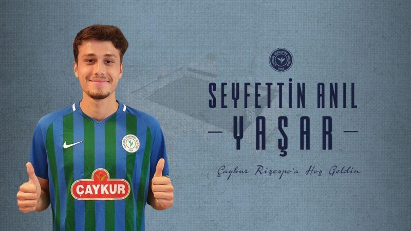 Seyfettin Anıl Yaşar 4 yıllığına Çaykur Rizespor'da
