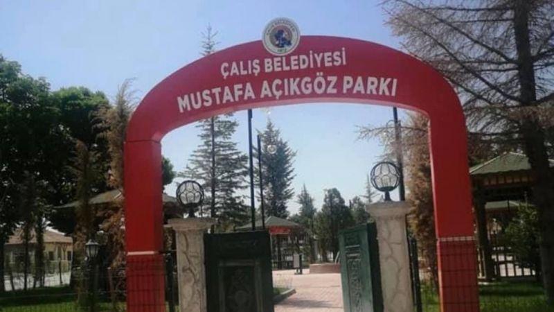 Çalış'a Mustafa Açıkgöz Parkı yapıldı