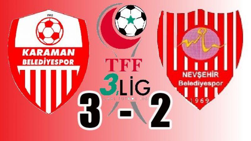 Karaman Belediyespor 3-Nevşehir Belediyespor 2