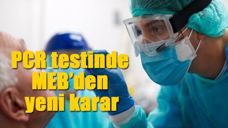 PCR testinde MEB'den yeni karar!