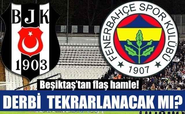 Beşiktaş, derbi maçın tekrarı için TFF'ye başvurdu