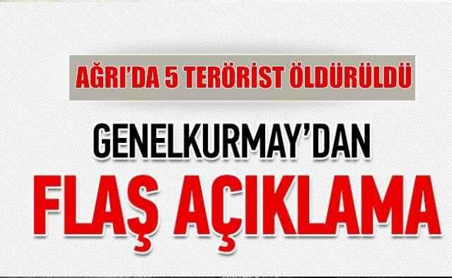 TSK'dan flaş açıklama! 5 terörist öldürüldü