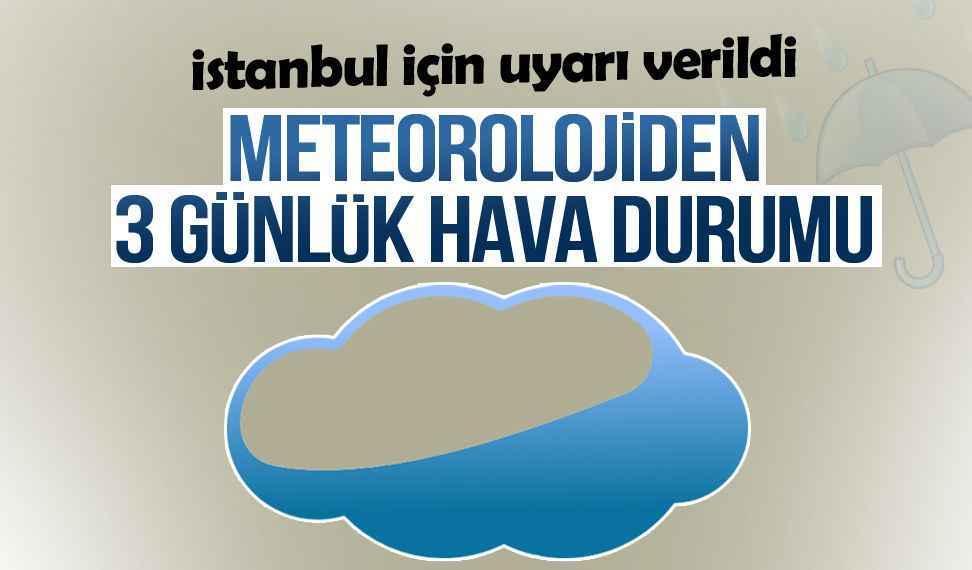 İstanbul hava durumu bugün nasıl olacak? İşte 3 günlük rapor - Son dakika  haberler