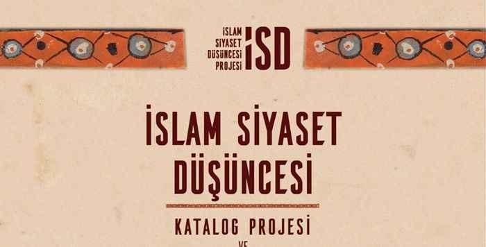 İslam Siyaset Düşüncesi Kataloğu açılıyor