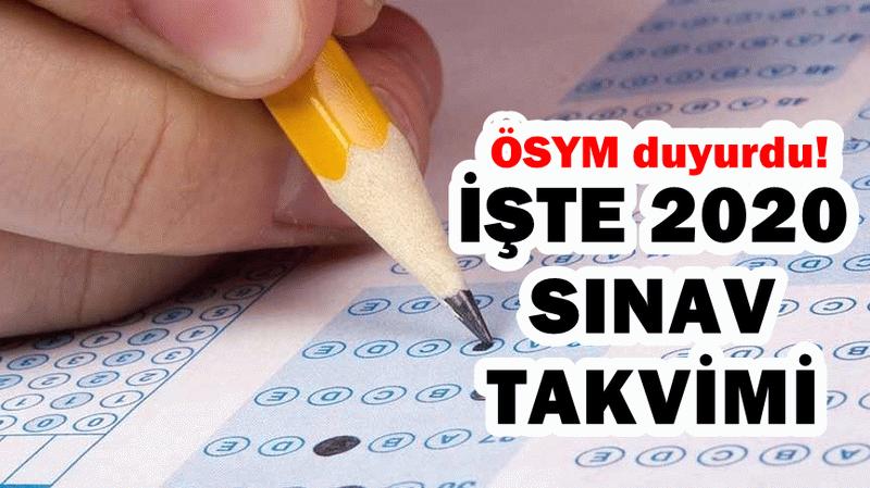ÖSYM 2020 sınav takvimi belli oldu: İşte 2020 sınav ve sonuç tarihleri