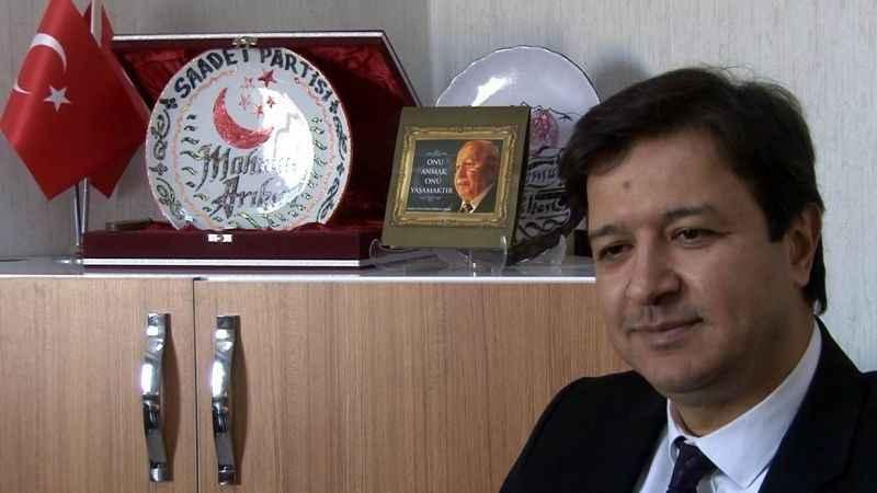 Saadet Partili Mahmut Arıkan: Haklı çıktığımız için üzüntülüyüz