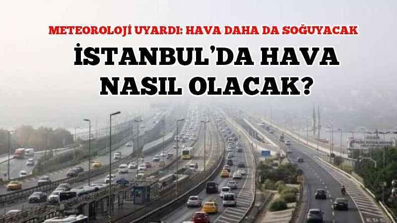 Meteoroloji Hava Durumu Istanbul Da Bugun Hava Nasil Olacak