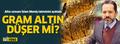 Altın 340 liradan sonra düşecek mi? İslam Memiş tahminini açıkladı
