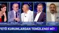 """Eski AK Partili vekilden canlı yayında FETÖ itirafı!""""Sümen altı ettik"""""""