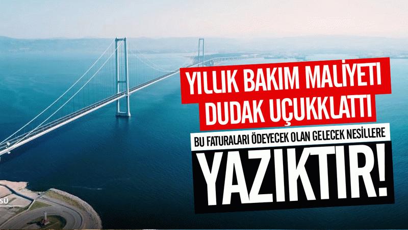 Osmangazi Köprüsü'nün bakım maliyeti dudak uçuklattı!