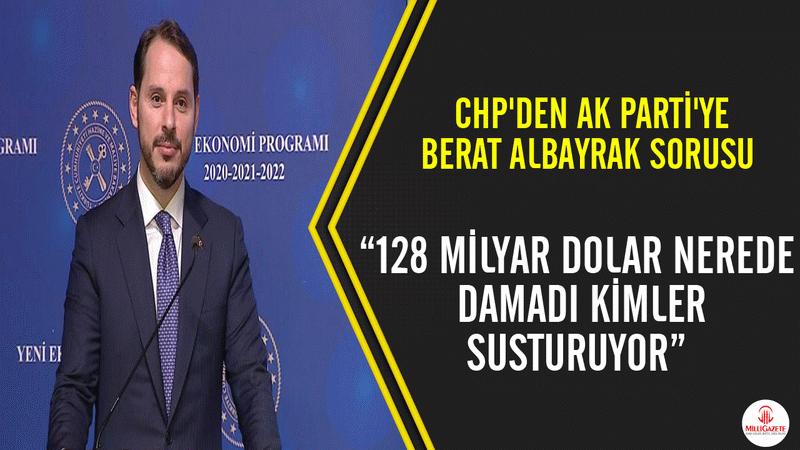 CHP Berat Albayrak 128 milyar dolar ile ilgili görsel sonucu