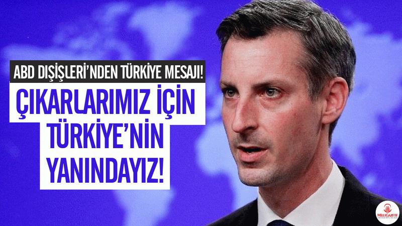 ABD Dışişleri'nden Türkiye mesajı!