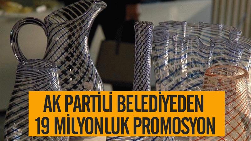 AK Partili belediyeden 19 milyonluk promosyon