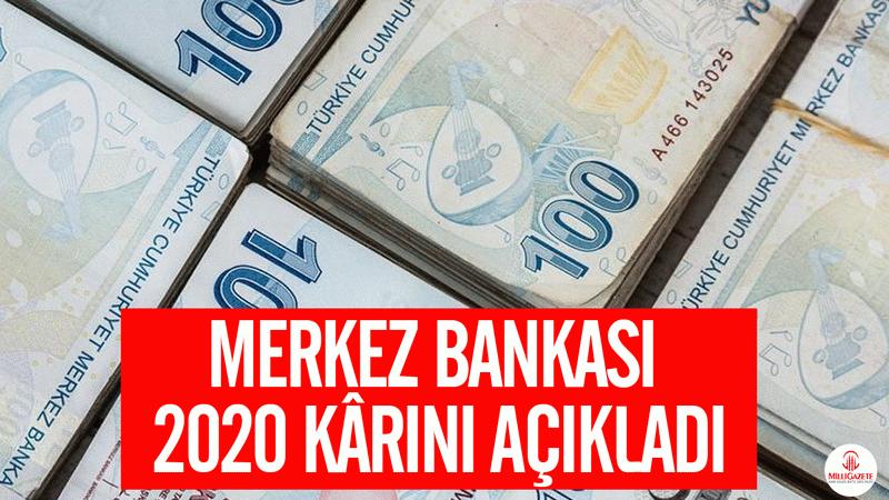 Merkez Bankası 2020 kârını açıkladı