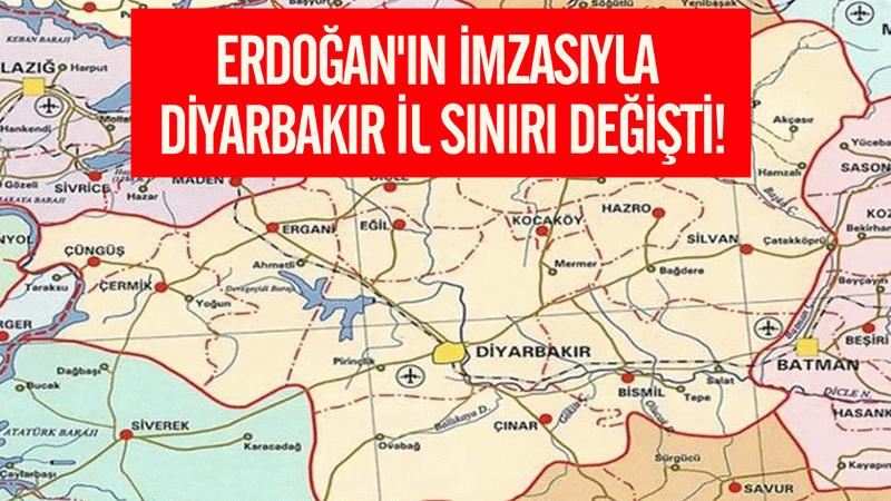 Erdoğan'ın imzasıyla Diyarbakır il sınırı değişti!