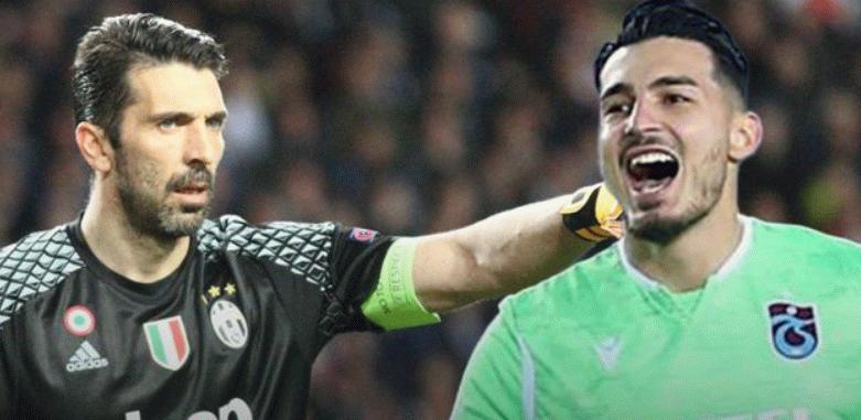 Buffon'un veliahtı Trabzonspor'lu Uğurcan Çakır!