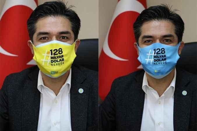 """İYİ Parti'den """"128 milyar nerede?"""" maskesi"""