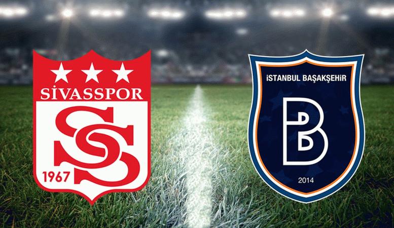 Sivasspor - Başakşehir maçı ne zaman, saat kaçta ve hangi kanalda?