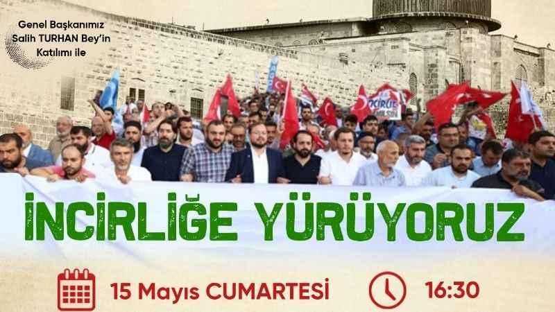 Anadolu Gençlik ve onlarca STK İncirlik Üssü'ne yürüyor!