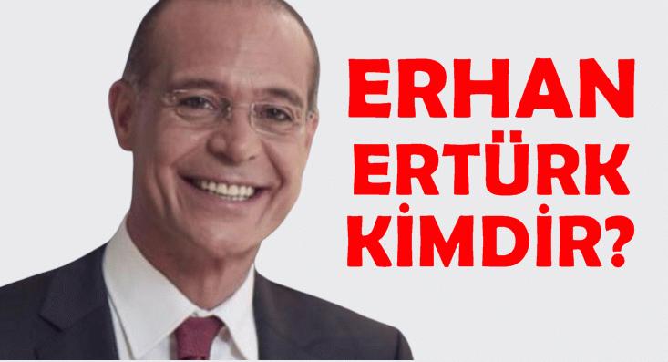 Erhan Ertürk kimdir?