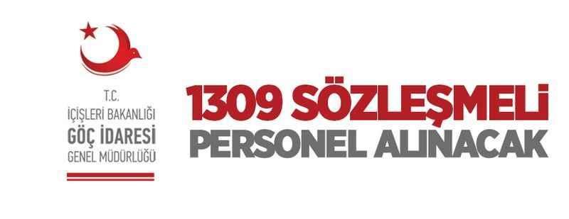 İçişleri Bakanlığı Göç İdaresi 1309 sözleşmeli personel alacak