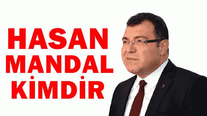 Hasan Mandal kimdir?