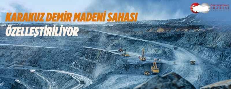 Karakuz Demir Madeni Sahası özelleştiriliyor