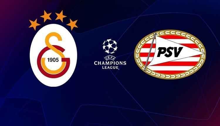 Galatasaray - PSV Eindhoven maçı hangi kanalda saat kaçta?