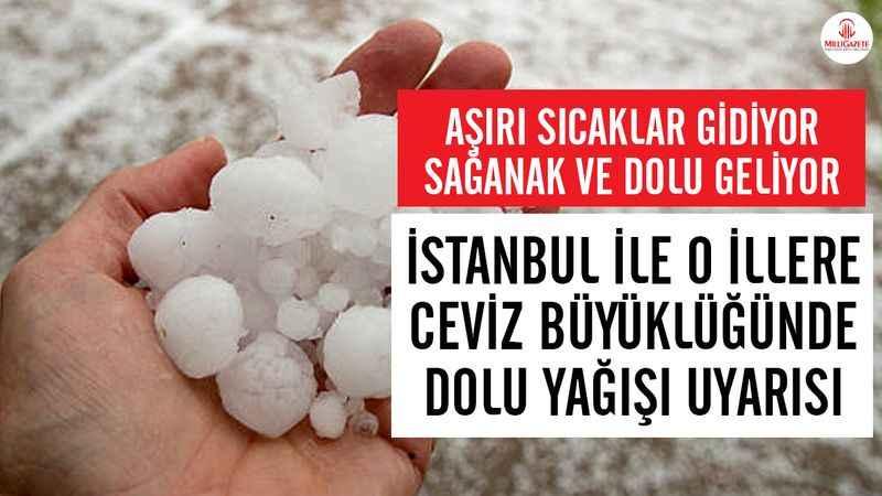 Hava durumu: İstanbul, Kocaeli, Yalova ve Sakarya'ya dolu yağacak!