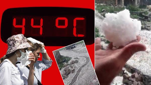 Türkiye'de hava durumu böyle: Bir yanda sıcaklık bir yanda dolu!