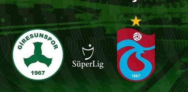 Giresunspor Trabzonspor maçı hangi kanalda ne zaman saat kaçta?