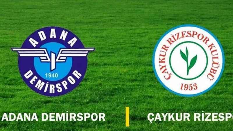 Adana Demirspor, Çaykur Rizespor maçı hangi kanalda ne zaman?