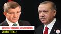 Davutoğlu Erdoğan'a ateş püskürdü: Cehaletten...
