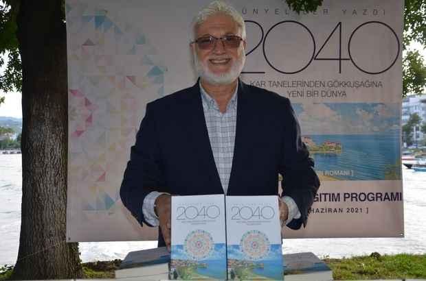 Ünyeliler'den Hasan Öz öncülüğünde '2040 Yeni Bir Dünya' kitabı