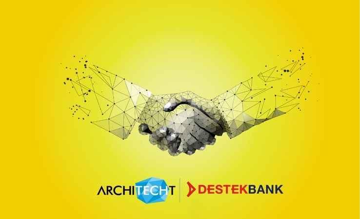Destek Yatırım Bankası ve Architecht, teknoloji altyapısı için el sıkıştı