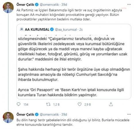 """AKP SÖZCÜSÜ ÇELİK: """"PROVOKATÖRE GEREĞİ YAPILIYOR"""""""