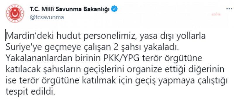 MSB: PKK/YPG TERÖR ÖRGÜTÜYLE BAĞLANTILI 2 KİŞİ YAKALANDI