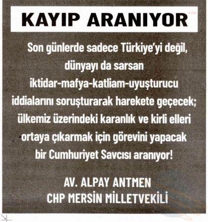 """CHP'Lİ ANTMEN, GAZETELERE İLAN VERDİ: """"CUMHURİYET SAVCISI ARANIYOR"""""""
