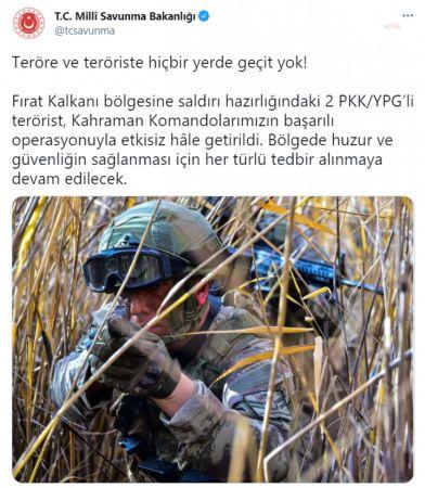 """MİLLİ SAVUNMA BAKANLIĞI : """"2 PKK/YPG'lİ TERÖRİST ETKİSİZ HALE GETİRİLDİ"""""""