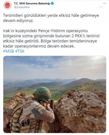 MİLLİ SAVUNMA BAKANLIĞI: IRAK'IN KUZEY BÖLGESİNDE 2 PKK'LITERÖRİST ETKİSİZ HALE GETİRİLDİ