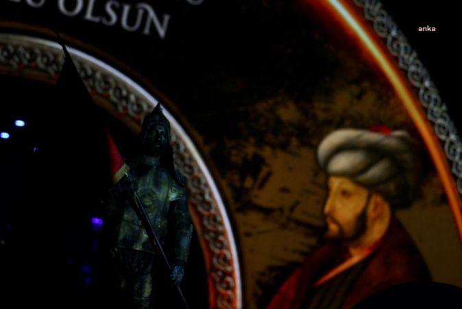 İSTANBUL'UN FETHİNİN 568. YIL DÖNÜMÜ GÖRSEL ŞÖLENLE KUTLANDI