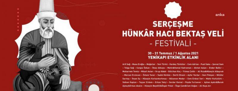 İSTANBUL, 'SERÇEŞME HÜNKÂR HACI BEKTAŞ VELİ FESTİVALİ''NDE BULUŞUYOR
