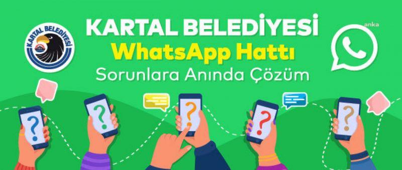 KARTAL BELEDİYESİ'NDEN WHATSAPP İHBAR HATTI