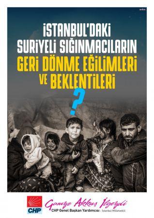 CHP'DEN 'İSTANBUL'DAKİ SURİYELİ SIĞINMACILAR' RAPORU: ÖNEMLİ BİR BÖLÜMÜ GELECEĞİNİ TÜRKİYE'DE ARAMIYOR