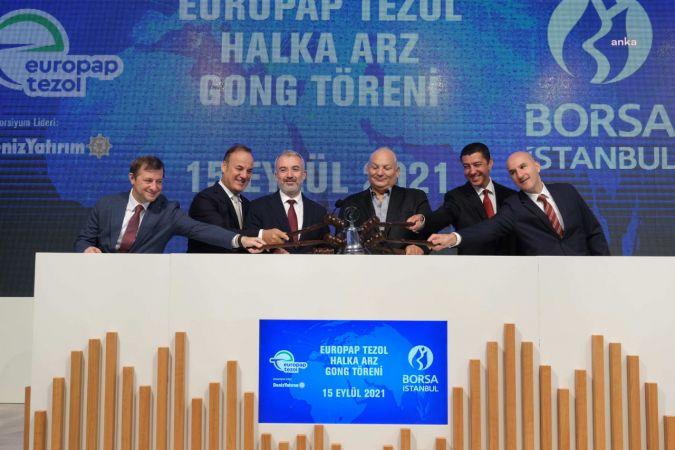 BORSA İSTANBUL'DA GONG EUROPAP TEZOL KAĞIT İÇİN ÇALDI