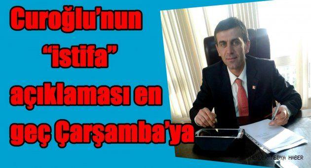 """Curoğlu'nun """"istifa"""" açıklaması en geç Çarşamba'ya"""