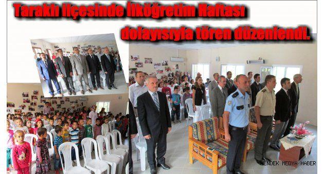 Taraklı ilçesinde İlköğretim Haftası dolayısıyla tören düzenlendi.