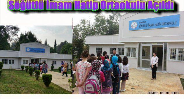Söğütlü İmam Hatip Ortaokulu Açıldı