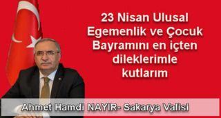 Nayır'dan 23 Nisan Ulusal Egemenlik ve Çocuk Bayramı Kutlama Mesajı