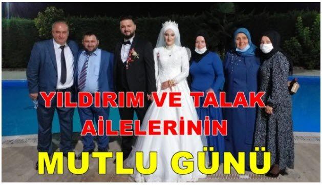 Yıldırım ve Talak ailelerinin mutlu günü.